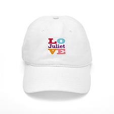 I Love Juliet Baseball Cap