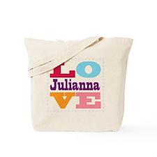 I Love Julianna Tote Bag
