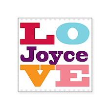 "I Love Joyce Square Sticker 3"" x 3"""