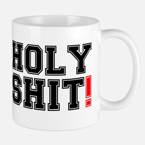 HOLY SHIT! 2 Mug