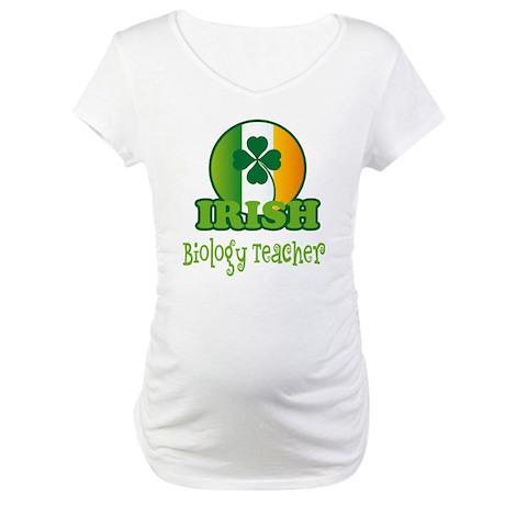 Irish Biology Teacher St Patricks Maternity T-Shir