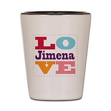 I Love Jimena Shot Glass