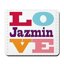 I Love Jazmin Mousepad
