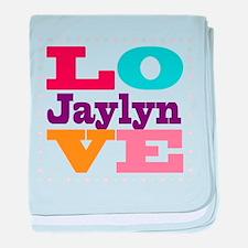 I Love Jaylyn baby blanket