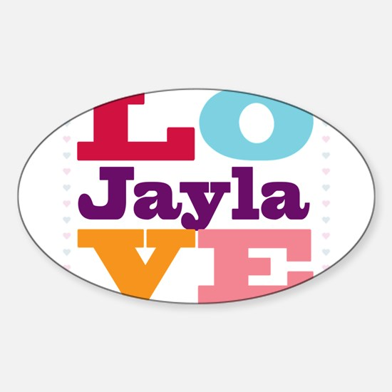 I Love Jayla Sticker (Oval)