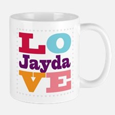 I Love Jayda Small Small Mug
