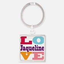 I Love Jaqueline Square Keychain