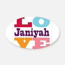 I Love Janiyah Oval Car Magnet