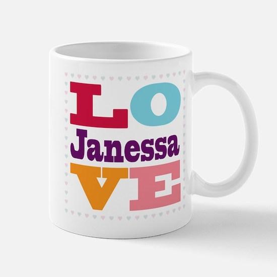 I Love Janessa Mug