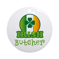 Irish Butcher St Patricks Ornament (Round)