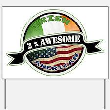 2x Awesome Irish American Yard Sign