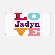 I Love Jadyn Banner