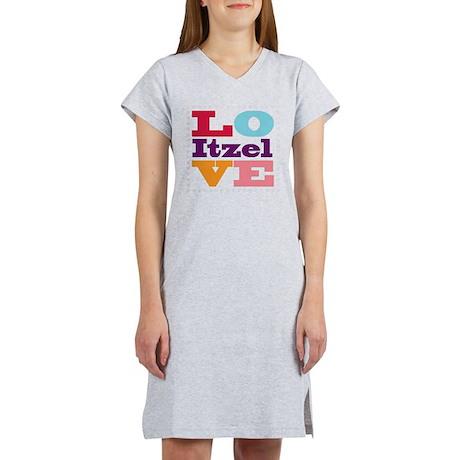 I Love Itzel Women's Nightshirt