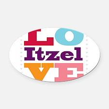 I Love Itzel Oval Car Magnet