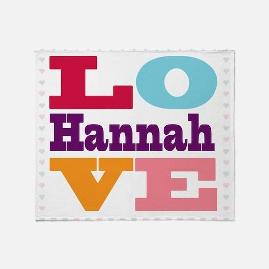 I Love Hannah Throw Blanket