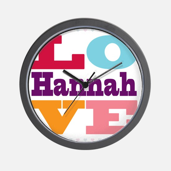 I Love Hannah Wall Clock