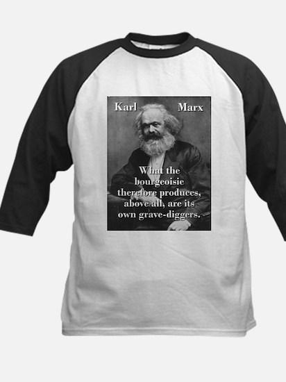 What The Bourgeoisie - Karl Marx Baseball Jersey