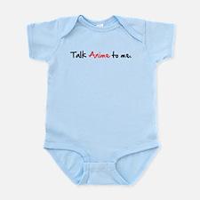 Talk Anime To Me Infant Bodysuit
