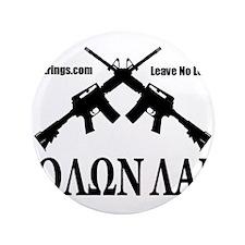 "Survival Strings Molon Labe 3.5"" Button (100 pack)"