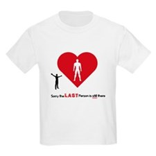 Sorry The last person Is still in my heart T-Shirt