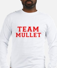 Team Mullet Long Sleeve T-Shirt