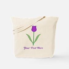 Purple Tulip with Custom Text. Tote Bag