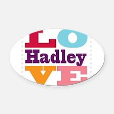 I Love Hadley Oval Car Magnet