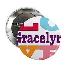 "I Love Gracelyn 2.25"" Button (100 pack)"