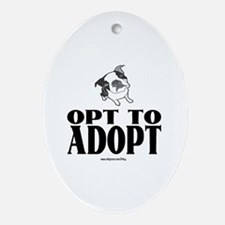Opt To Adopt (dog) Oval Ornament