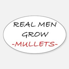 Real Men...... Oval Decal