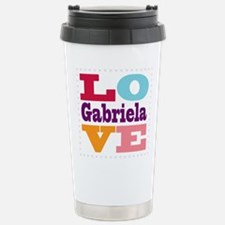 I Love Gabriela Stainless Steel Travel Mug