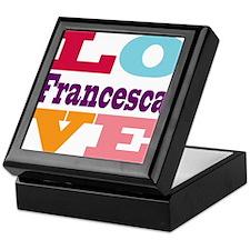 I Love Francesca Keepsake Box