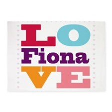 I Love Fiona 5'x7'Area Rug