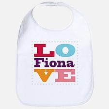 I Love Fiona Bib