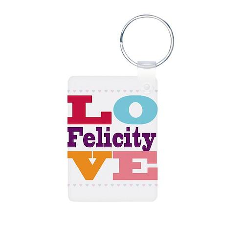I Love Felicity Aluminum Photo Keychain