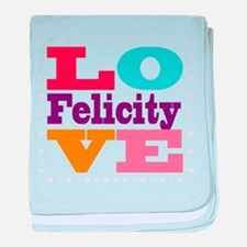 I Love Felicity baby blanket