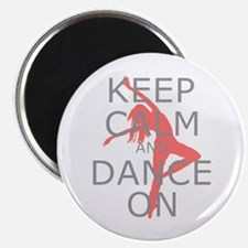 "Modern Keep Calm and Dance On 2.25"" Magnet (1"