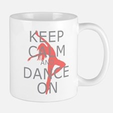 Modern Keep Calm and Dance On Mug