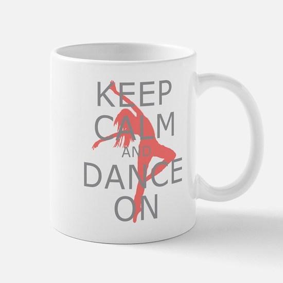 Modern Keep Calm and Dance On Mug