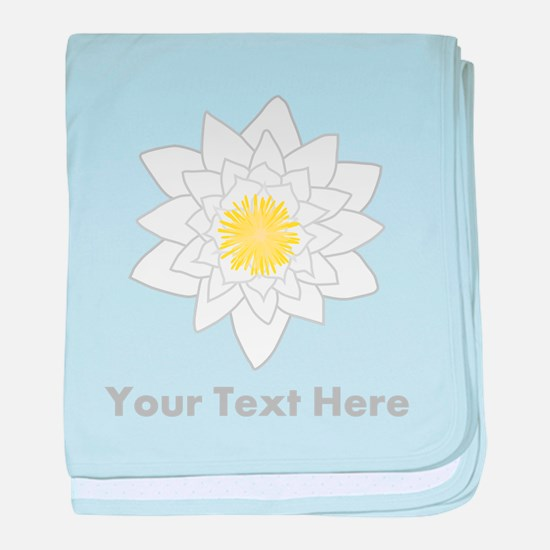 Water Lily and Text. baby blanket