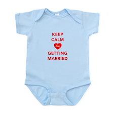 Keep Calm I'm Getting Married Infant Bodysuit