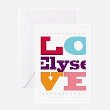 I Love Elyse Greeting Card