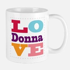 I Love Donna Mug