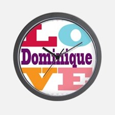 I Love Dominique Wall Clock