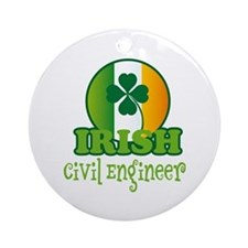 Irish Civil Engineer St Patricks Ornament (Round)