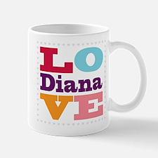 I Love Diana Mug