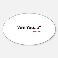 Are You ... ? Decal
