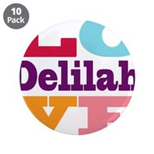 "I Love Delilah 3.5"" Button (10 pack)"