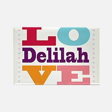I Love Delilah Rectangle Magnet