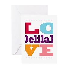 I Love Delilah Greeting Card